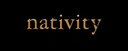 NATIVITY –  CINEMA