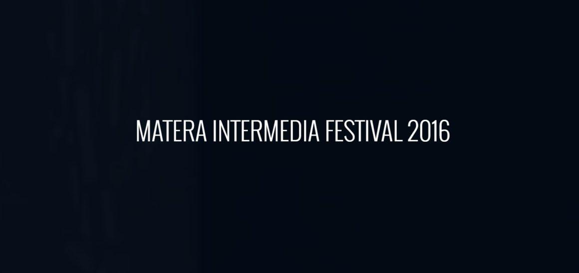MAtera INtermedia festival 2016