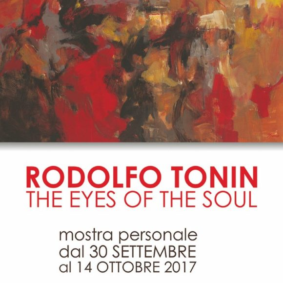 Rodolfo Tonin | The eyes of the soul – mostra personale