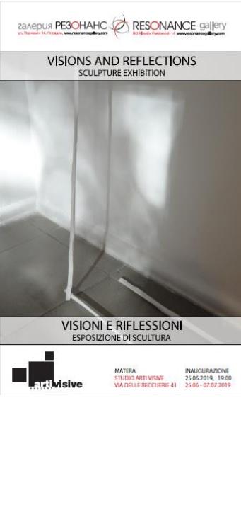 """Il 25 a Matera nello Studio Arti Visive inaugurazione della mostra """"Visions and reflections"""""""