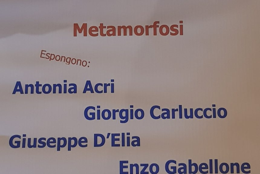 "MOSTRA COLLETTIVA ""METAMORFOSI"""