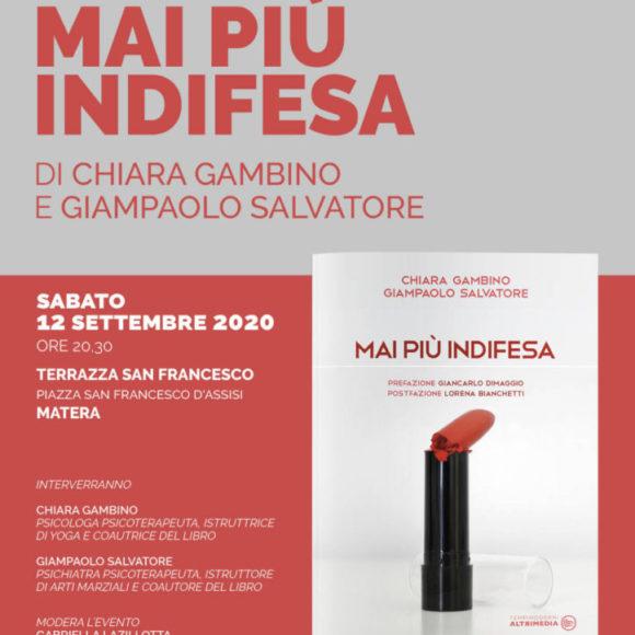 """Matera, il 12 presentazione di """"Mai più indifesa"""" di Chiara Gambino e Giampaolo Salvatore"""